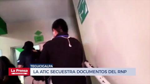 La ATIC secuestra documentos del RNP en Tegucigalpa