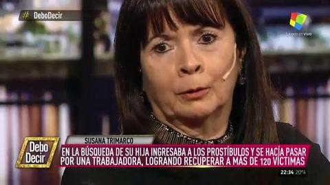 Susana Trimarco contó que casi la violan por buscar a su hija