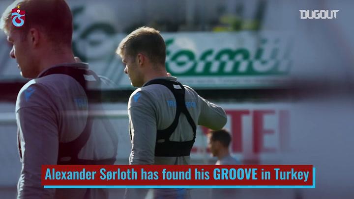 Alexander Sørloth's Trabzonspor Transformation