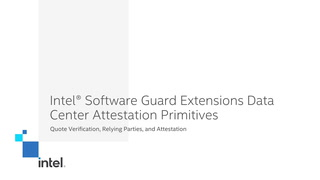 Chapter 1: Intel® Software Guard Extensions Data Center Attestation Primitives