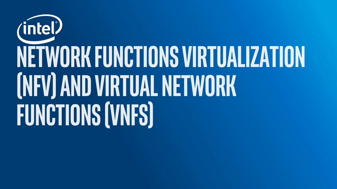 Chapter 1: Define Network Functions Virtualization (NFV) and Network Functions Virtualization Infrastructure (NFVI)