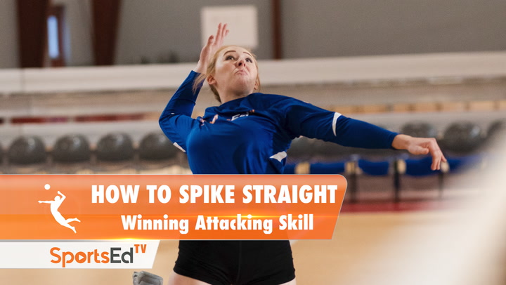 HOW TO SPIKE STRAIGHT: Winning Attacking Skill