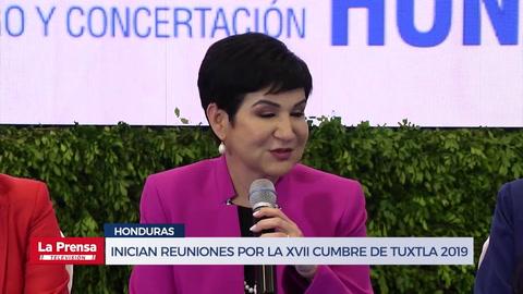 Inician reuniones por la XVII Cumbre de Tuxtla Honduras 2019