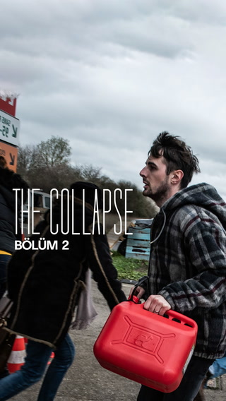 The Collapse - 2. bölüm