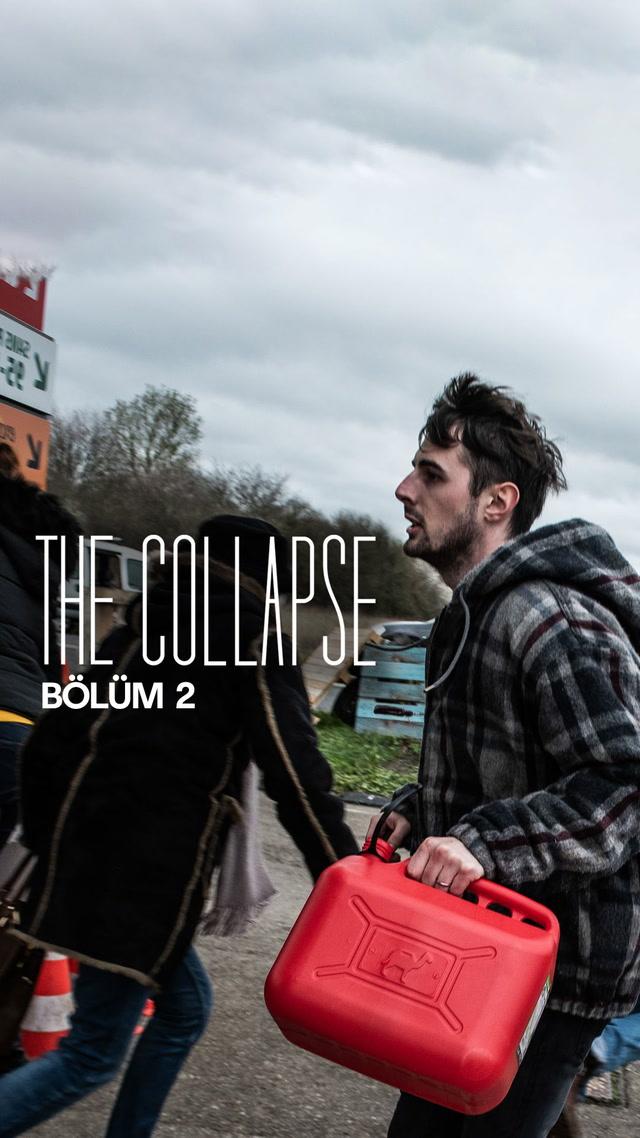 The Collapse - 2. bölüm