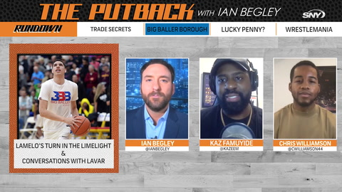 The Putback with Ian Begley: Why LaMelo Ball is the only prospect who can handle NY pressure