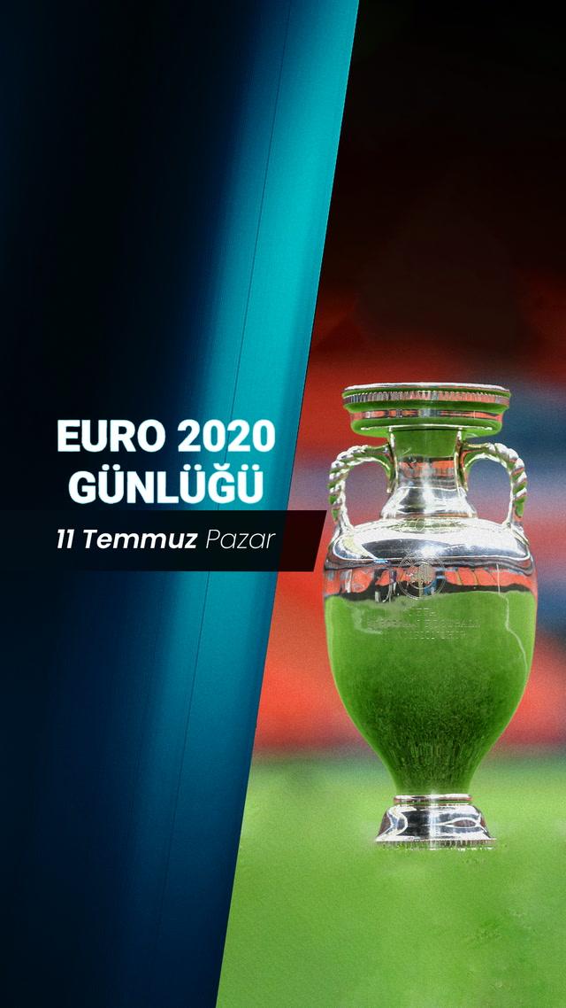 EURO 2020 Günlüğü - 11 Temmuz