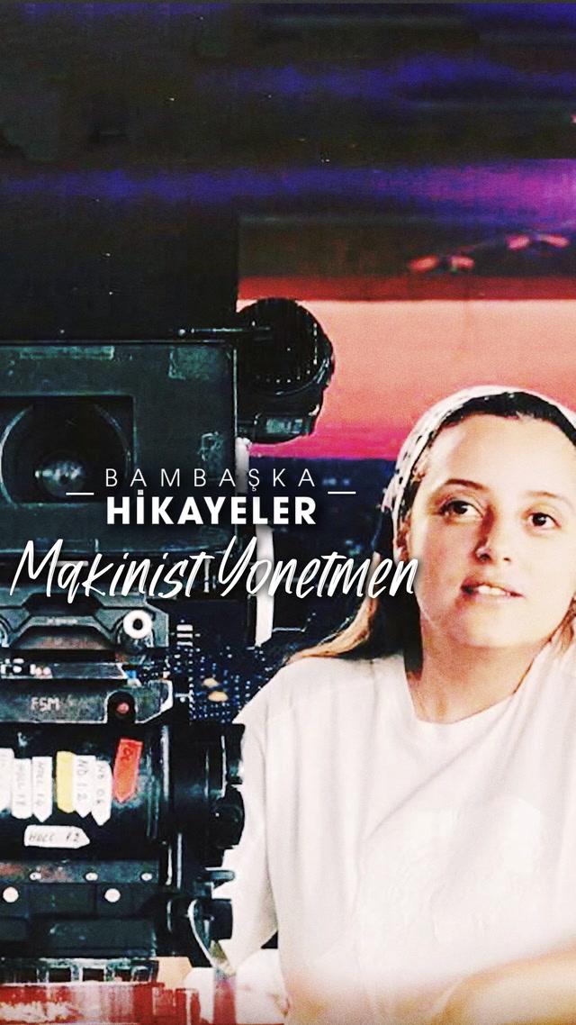 Bambaşka Hikayeler - Makinist Yönetmen