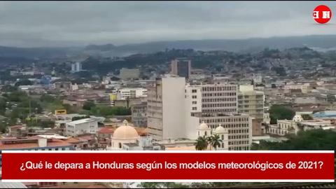Pronósticos meteorológicos para Honduras en 2021