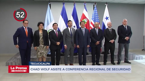Chad Wolf asiste en Honduras a conferencia regional de seguridad y otras noticias
