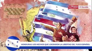 Bicentenario: Honduras los hechos que lograron la libertad del yugo español
