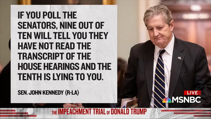 GOP Sen. Kennedy: Sens. Haven't Read House Impeachment Hearing Transcripts