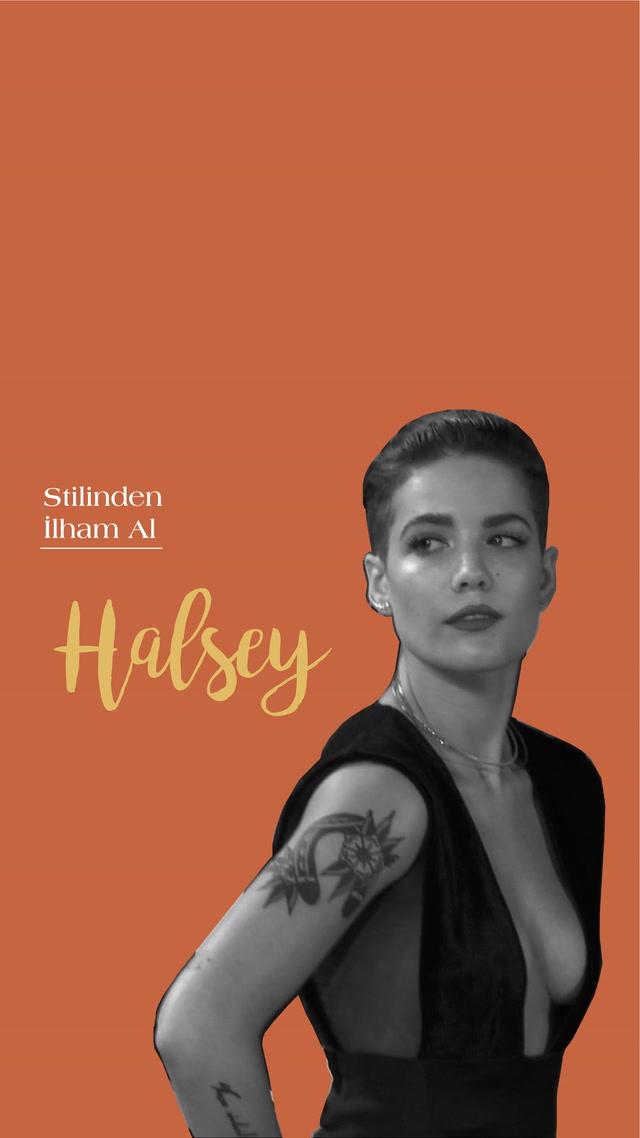 Stilinden İlham Al - Halsey