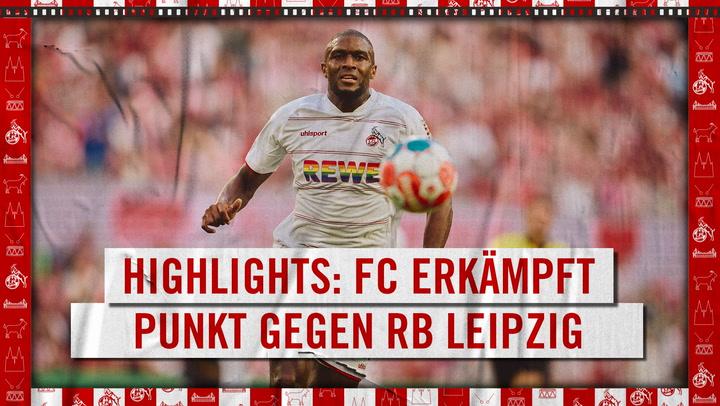 Highlights 1. FC Köln - RB Leipzig (2021 - 2022)