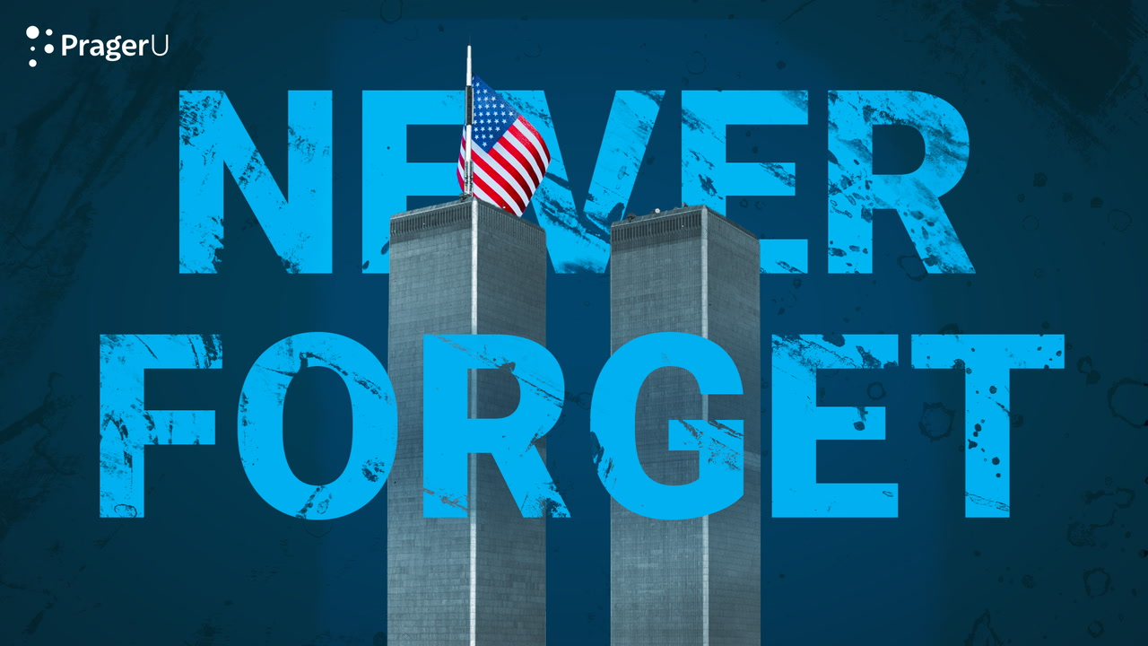 9/11: We Must Never Forget