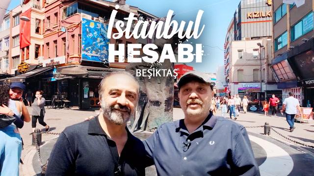 İstanbul Hesabı - Beşiktaş