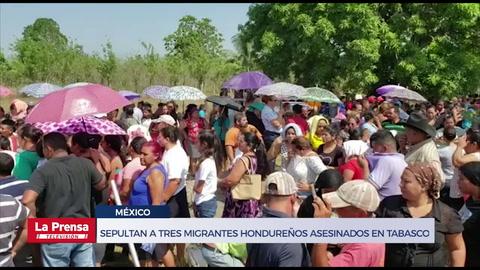 Sepultan a tres migrantes hondureños asesinados en Tabasco, México