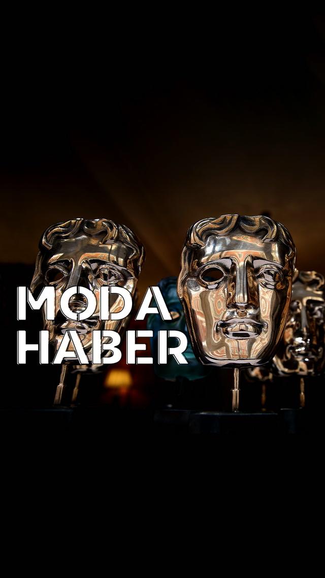 Moda Haber - Bafta Ödülleri