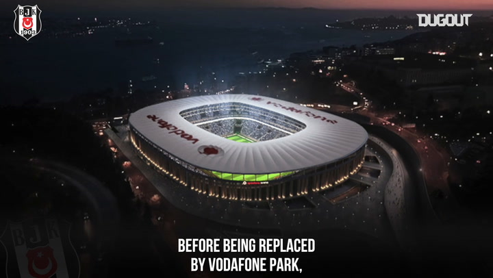 Stadiums: Besiktas' First Match At Inonu Stadium