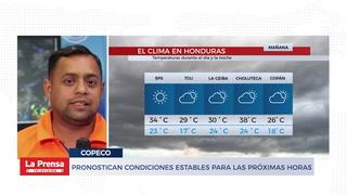 Pronostican condiciones estables para las próximas horas