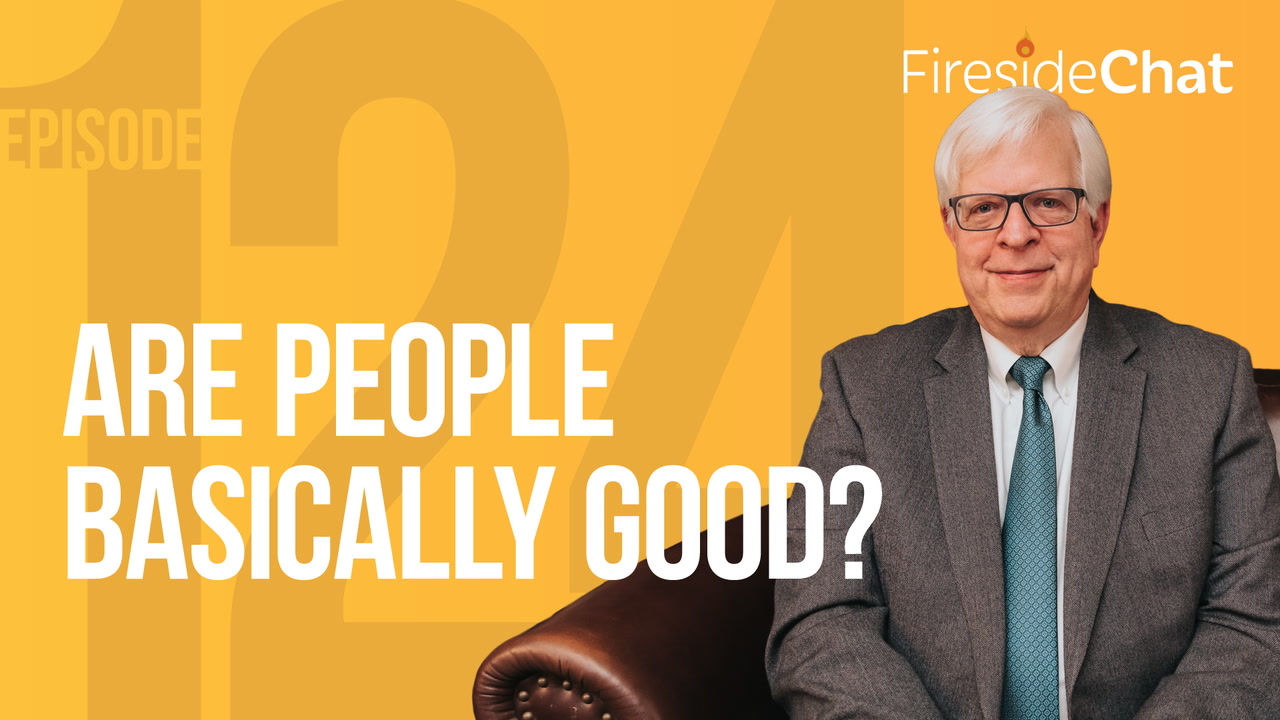 Ep. 124 — Are People Basically Good?