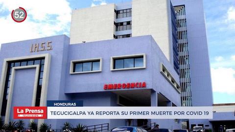 Confirman primer muerte por coronavirus en Tegucigalpa