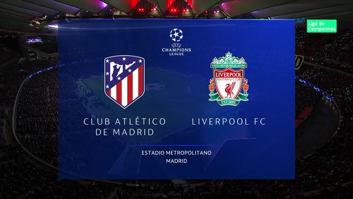 Champions League: Atlético de Madrid-Liverpool (1-0)