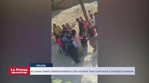 Aclaran sobre enfrentamiento con vecinos tras capturar a supuesto marero