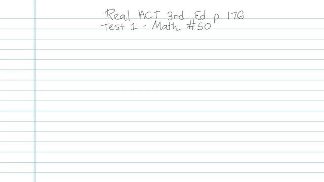 Test 1 - Math - Question 50