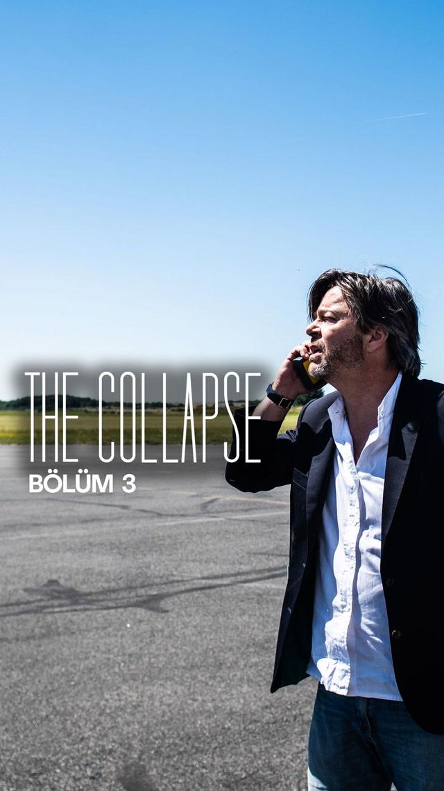 The Collapse - 3. bölüm