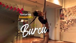 Türkiye'nin İnsanları - Pole dansçı Burcu