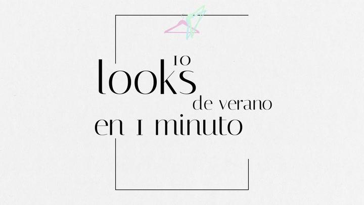 10 looks de verano en un minuto