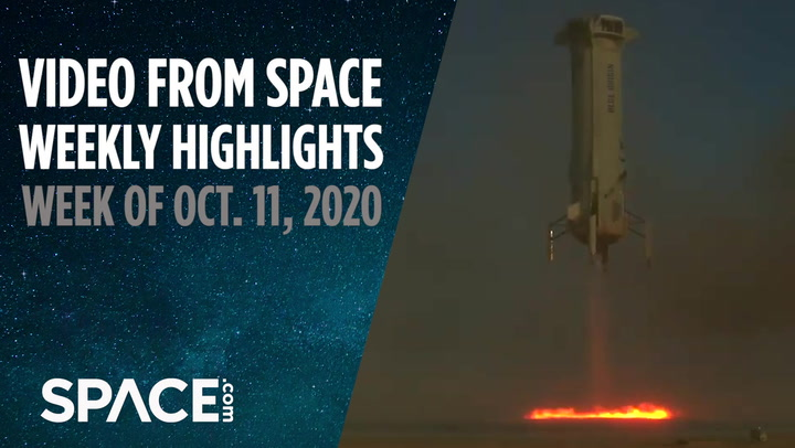 Video from Space - Weekly Highlights: Week of Oct.11, 2020