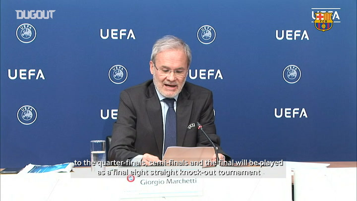 UEFA announce Champions League 'final eight' tournament
