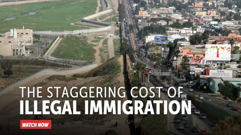 The Staggering Cost of Illegal Immigration