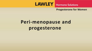 Perimenopause and progesterone