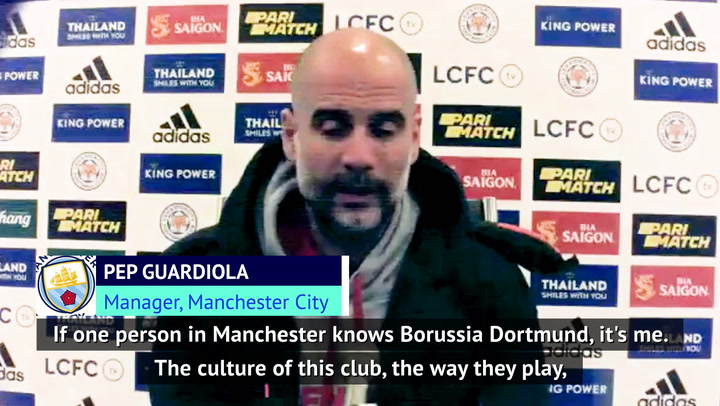 'If anyone in Manchester knows Dortmund, it's me!' - Guardiola