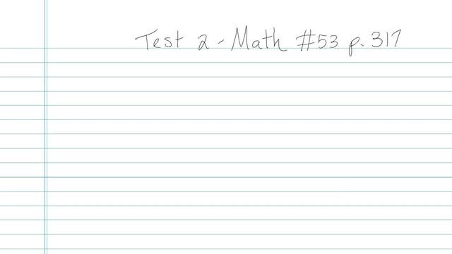 Test 2 - Math - Question 53