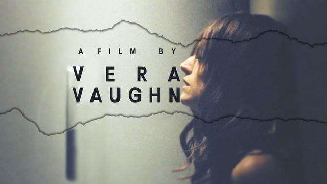 A Film By Vera Vaughn
