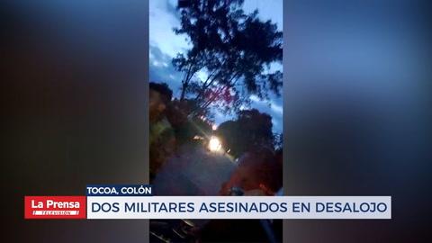 Dos militares asesinados en desalojo
