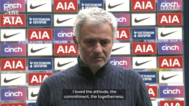 Mourinho 'loved' the attitude of his Spurs players