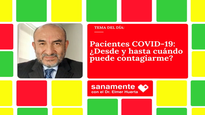 Pacientes COVID-19: ¿Desde y hasta cuándo puede contagiarme?