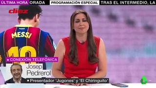 Josep Pedrerol responde a su promesa de dimitir si Messi y Ramos se marchaban de la Liga Española