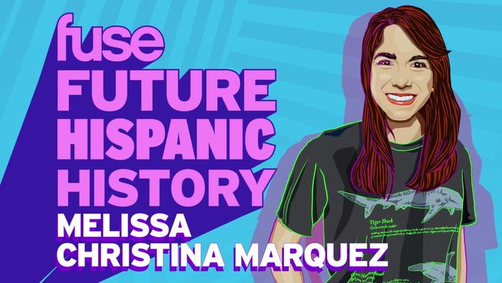 Future Hispanic History: Melissa Christina Márquez