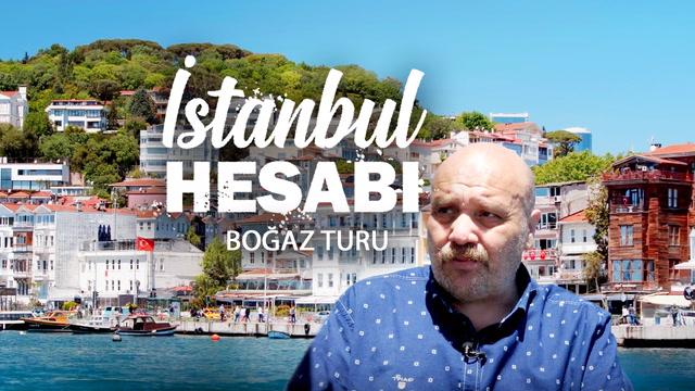 İstanbul Hesabı - Boğaz Turu
