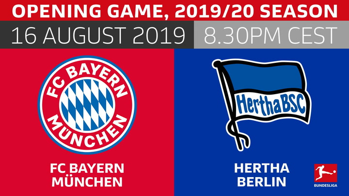Watch: Bayern vs  Hertha to open 2019/20 season!