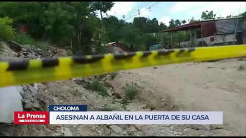 Asesinan a albañil en la puerta de su casa en Choloma