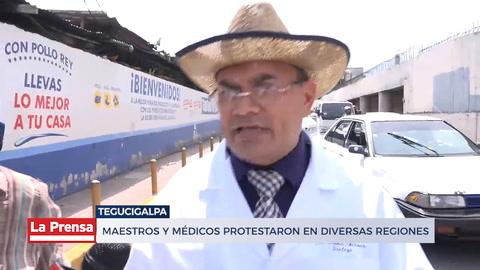 Maestros y médicos protestaron en diversas regiones