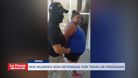 Dos mujeres son detenidas por trata de rersonas