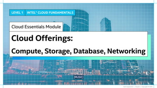 Chapter 1: Cloud Offerings: Compute, Storage, Database and Networking